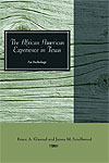 The African American Experience in Texas: An Anthology