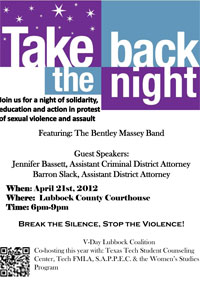 Take Back the Night's mission is to end sexual violence in all forms and to lend support to survivors.