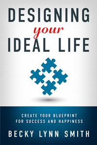 Designing Your Ideal Life
