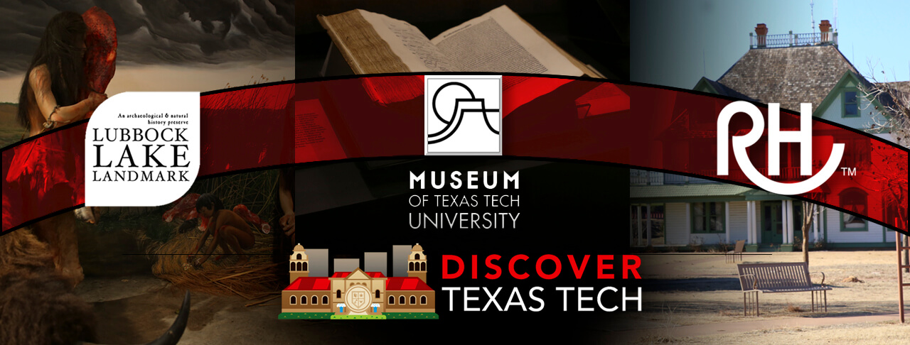 Discover Texas Tech: Museums and Historical Centers