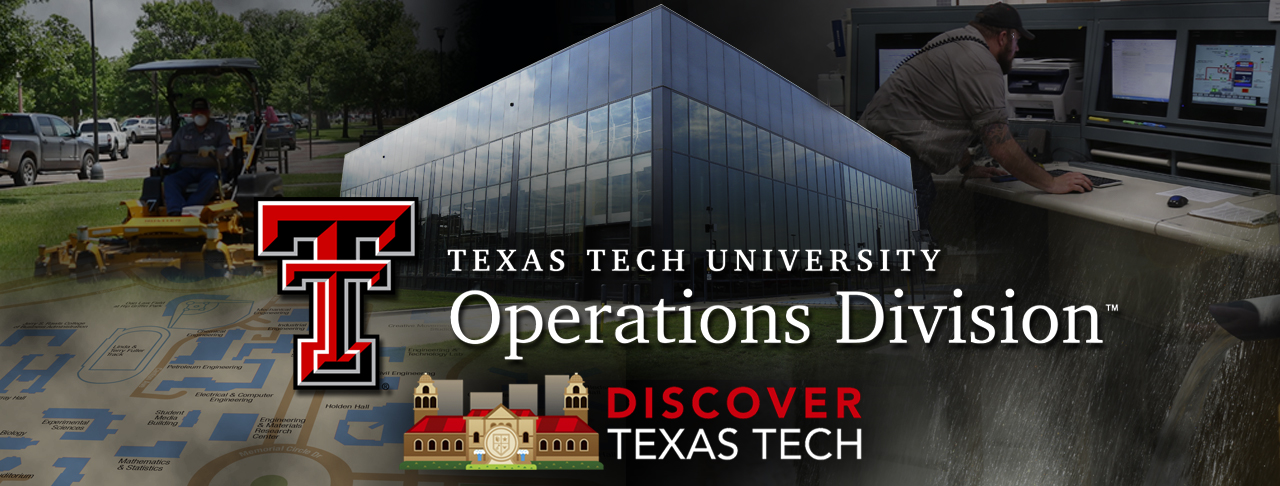 Discover Texas Tech: Operations Division