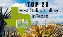 Top 20 Best Online Colleges In Texas